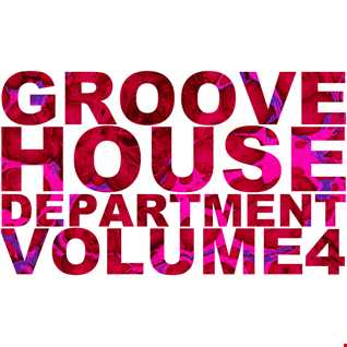 Groove House Department 4