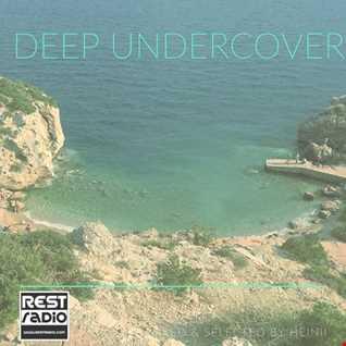 Deep Undercover @ Restradio 2017-04-27