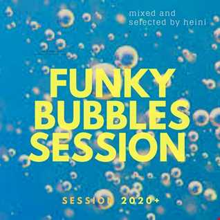 Funky Bubbles Session