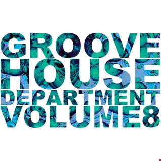 Groove House Department 8