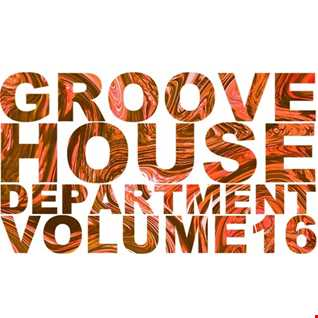 Groove House Department 16