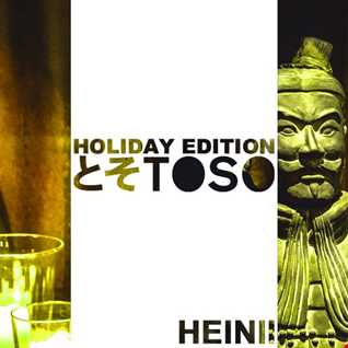 Holiday Edition @ Toso