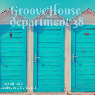 Groove House Department 38