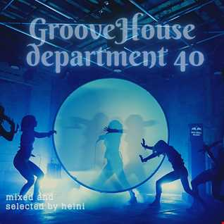 Groove House Department 40