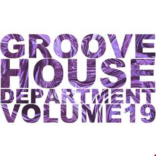 Groove House Department 19
