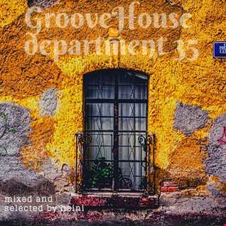 Groove House Department 35