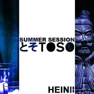 Summer Session @ Toso Part 1