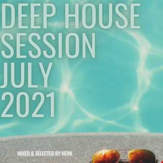 Deep House Session July 2021