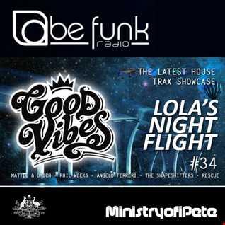 Good Vibes 112   Lola's Night Flight