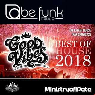 Good Vibes 146   Best of House 2018