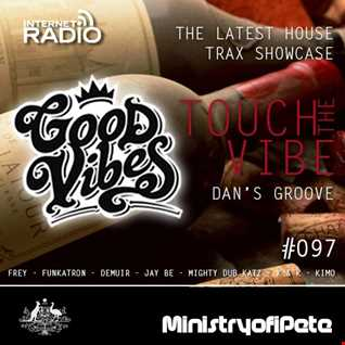 GoodVibes 097 Touch The Vibe