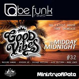Good Vibes 110   Midday to Midnight