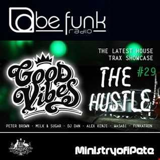 Good Vibes 108   The Hustle