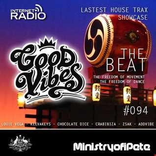 Good Vibes 094 - The Beat