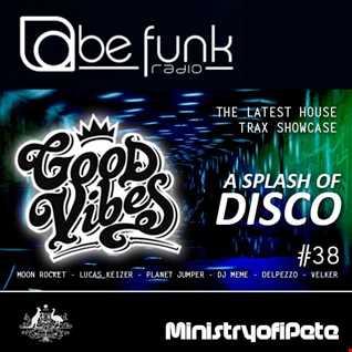Good Vibes 116   A Splash of Disco