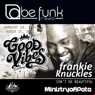 Frankie Knuckles  - Isn't He Beautiful 3rd Anniversary Tribute
