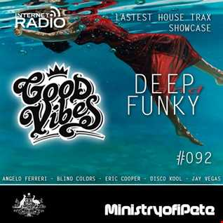 Good Vibes 092 - Deep and Funky