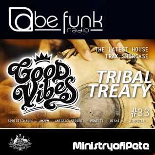 Good Vibes 111 Tribal Treaty