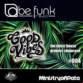 Good Vibes 004 - BeFunk Radio