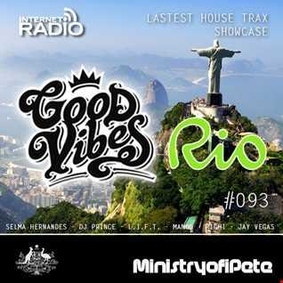 GoodVibes 093  - Rio