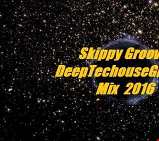 DeepTechouse Groove Mix 2016
