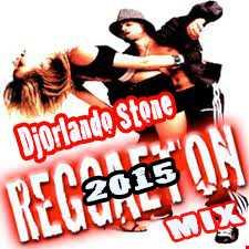 DjOrlandoStoneReggaeTon'2015'Mix