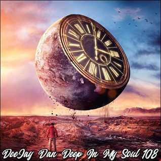 DeeJay Dan - Deep In My Soul 108 [2019]