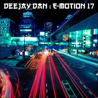DeeJay Dan - E motion 17 [2018]