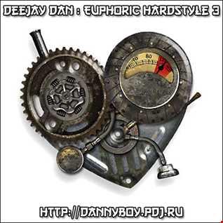 DeeJay Dan - Euphoric Hardstyle 3 [2017]