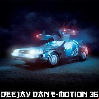 DeeJay Dan - E-motion 36 [2020]
