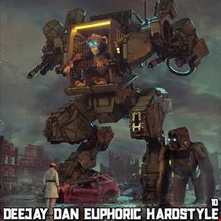 DeeJay Dan - Euphoric Hardstyle 10 [2020]