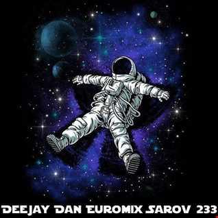 DeeJay Dan - Euromix Sarov 233 [2016]