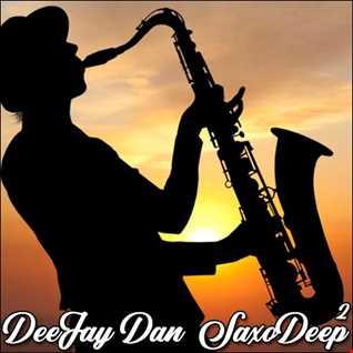 DeeJay Dan - SaxoDeep 2 [2019]