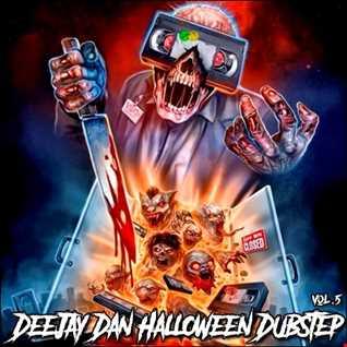 DeeJay Dan - HALLOWEEN Dubstep 5 2020
