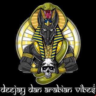 DeeJay Dan - Arabian Vibes 2 [2020]