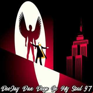 DeeJay Dan - Deep In My Soul 97 [2019]