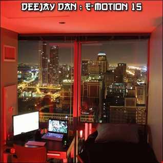 DeeJay Dan - E-motion 15 [2018]