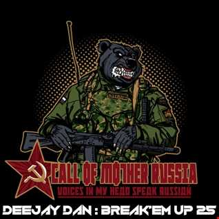 DeeJay Dan - Break'em Up 25 [2019]