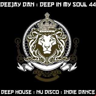 DeeJay Dan - Deep In My Soul 44 [2017]