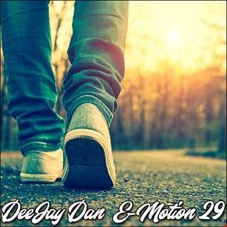 DeeJay Dan - E-motion 29 [2019]