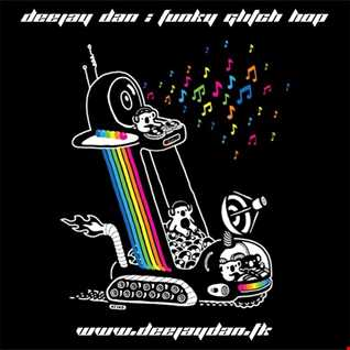 DeeJay Dan - Funky Glitch Hop [2016]