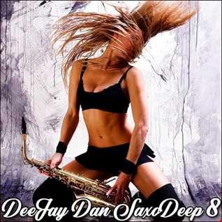 DeeJay Dan - SaxoDeep 8 [2020]