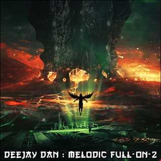 DeeJay Dan - Melodic Full On 2 [2016]