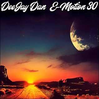 DeeJay Dan - E-motion 30 [2019]