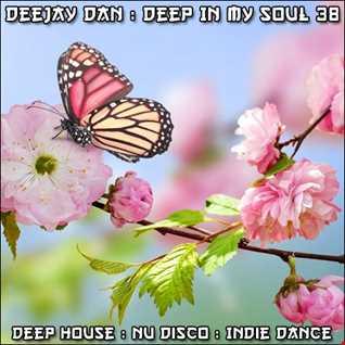 DeeJay Dan - Deep In My Soul 38 [2017]