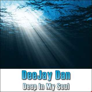 DeeJay Dan - Deep In My Soul [2014]