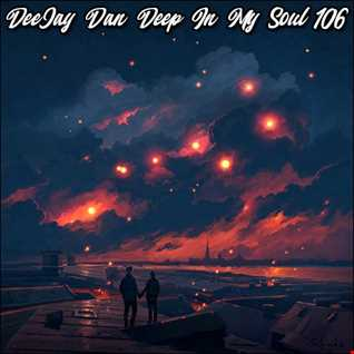 DeeJay Dan - Deep In My Soul 106 [2019]