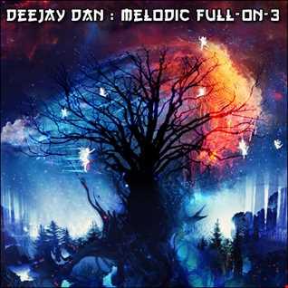 DeeJay Dan - Melodic Full On 3 [2016]