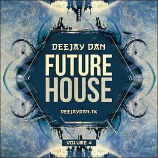 DeeJay Dan - Future House 4 [2016]