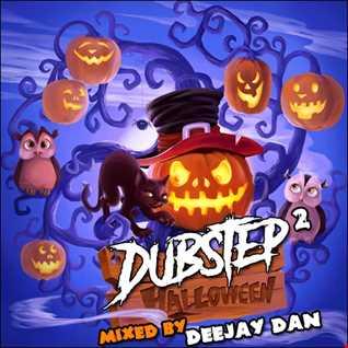 DeeJay Dan - Halloween Dubstep 2 2019